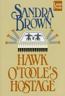 Hawk O'Toole's Hostage, Brown, Sandra, 1568954255