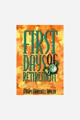 First Days of Retirement: Devotions to Begin Your Best Years Paperback