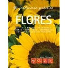Flores (Jardinería Práctica) (Spanish ...