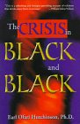 The Crisis in Black and Black, Earl O. Hutchinson, 1881032140