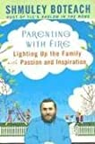 Parenting with Fire, Shmuley Boteach, 0451219775