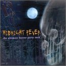 Midnight Fever: Ultimate Horror Party Rock (Spirit Halloween Super Store)