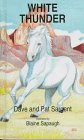 White Thunder, Dave Sargent and Pat Sargent, 1567630871