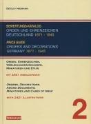 Bewertungskatalog Orden und Ehrenzeichen Deutschland 1871-1945 / Price guide orders and decorations Germany 1871 - 1945
