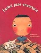 Pastel para enemigos (Spanish Edition)