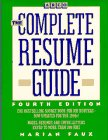The Complete Resume Guide, Marian Faux, 0671847090