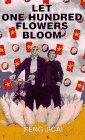 Let One Hundred Flowers Bloom, Feng Jicai, 0670858056