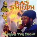 Babylon You Doom by Shiloh B Records