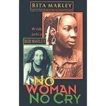 No Woman, No Cry (Spanish Edition)