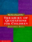 Scholastic Treasury of Quotations for Children