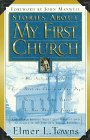Stories about My First Church, Elmer L. Towns, 0830719202