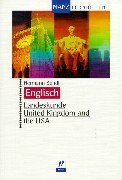 Englisch. Landeskunde. United Kingdom and the USA. (Lernmaterialien)
