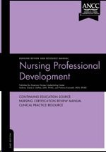 Nursing Professional Development: Review and Resource Manual