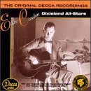 Eddie Condon: Dixieland All-Stars (The Original Decca Recordings)