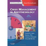 Crisis Management in Anesthesiology, 2e [PAPERBACK] [2014] [By David M. Gaba MD]