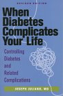 When Diabetes Complicates Your Life, Joseph Juliano, 1565611276