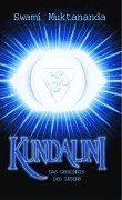 Kundalini: Das Geheimnis des Lebens
