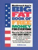 img - for Bottom Line's Big Fat Book of Free Money for Everyone book / textbook / text book