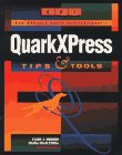 Qui's QuarkXPress Tips and Tools, Frank J. Romano, Magda Knaflewska, 0941845168