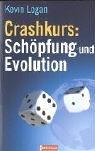 Crashkurs: Schöpfung und Evolution