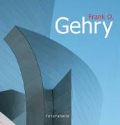 Frank O. Gehry: 56 Projects in 704 Pictures (Cube Collection)