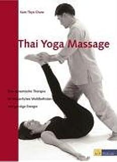Thai Yoga Massage: Amazon.es: Chow, Kam Thye Kam Thye Chow ...