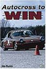 Autocross to Win, Mannix, Iain, 0760306931