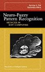 Neuro-Fuzzy Pattern Recognition: Methods in Soft Computing