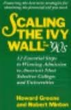 img - for Scaling the Ivy Wall in the '90s: 12 Essential Steps to Winning Admission to America's Most Selective Colleges and Universities book / textbook / text book