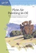 Read Online Plein Air Painting in Oil (Artist's Library Series) pdf epub