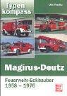 Magirus-Deutz: Feuerwehr-Eckhauber 1958-1976 (Typenkompass)