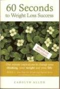 60 Seconds To Weight Loss Success: One Minute Inspirations to Change Your Thinking, Your Weight and Your Life pdf