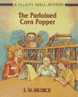 The Purloined Corn Popper: A Felicity Shell Mystery (Felicity Snell Mystery)