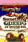 Something Queer Is Going On, Elizabeth Levy, 0440479746