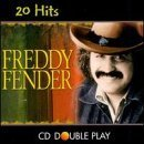 Double Play Cd (Freddy Fender 20 Hits Double Play by Freddy Fender)