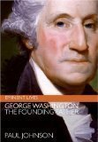 George Washington: The Founding Father (Eminent Lives) (Hardcover)