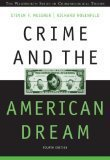 Crime and the American Dream 4th Edition by Messner, Steven F., Rosenfeld, Richard [Paperback]