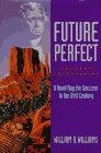 Future Perfect, William B. Williams, 0964564106