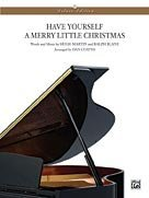 Have Yourself a Merry Little Christmas Sheet Piano (Have Yourself A Merry Little Christmas Piano Sheet)