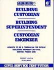 Arco Building Custodian/Building Superintendent/Custodian Engineer (Arco Civil Service Test Tutor)