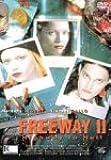 Freeway II - Highway to Hell