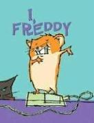 I, Freddy: Book One in the Golden Hamster Saga