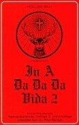 In a Da Da Da Vida, Bd.2