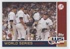 New York Yankees (Baseball Card) 2007 Topps Updates & Highlights - World Series Winner Watch Sweepstakes #NYY