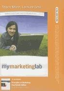 NEW MyMarketingLab with Pearson eText -- Access Card -- for Principles of Marketing