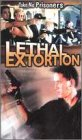 Lethal Extortion [VHS]