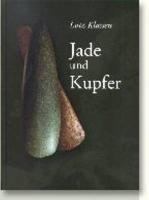 Jade und Kupfer (JUTLAND ARCH SOCIETY) (Jutland Arch)