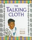 The Talking Cloth, Rhonda Mitchell, 0531330044
