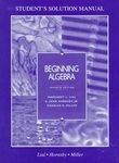 Beginning Algebra : Student's Solution Manual, Lial, 0673995445