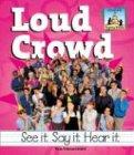 Loud Crowd